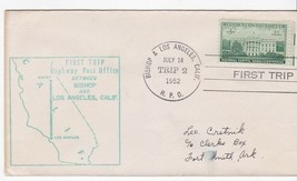 FIRST TRIP H.P.O. BISHOP & LOS ANGELES CALIF. JULY 14 1952 TRIP 2 - $1.78