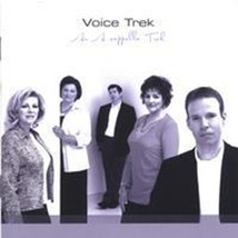 AN A CAPPELLA TREK by Voice Trek