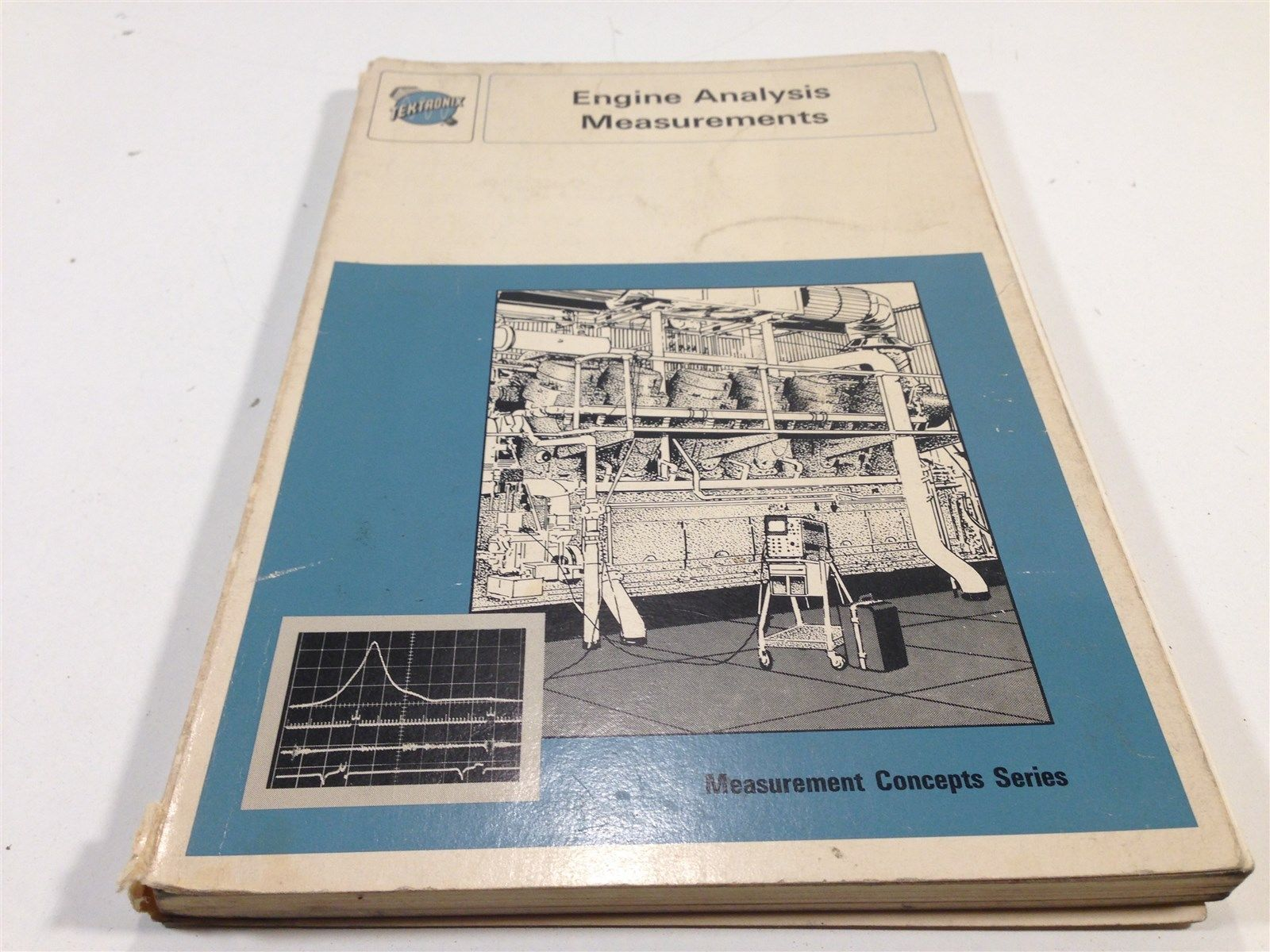1970 Tektronix Engine Analysis Measurements by Jim Thurman Illustrated First Ed