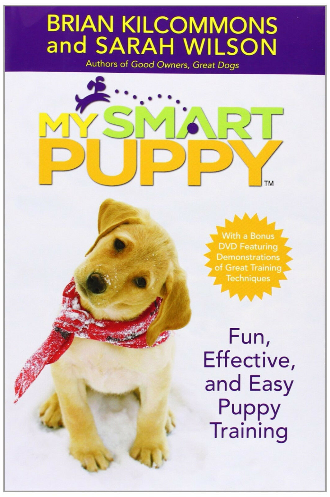 My Smart Puppy : Kilcommons & Wilson : VG Hardcover Book with Training DVD