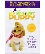 My Smart Puppy : Kilcommons & Wilson : VG Hardcover Book with Training DVD - $14.35