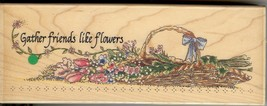 Stamps Happen Rubber Stamp, 80042 Gather Friends Like Flowers B3 - $11.65