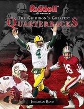 Riddell Presents the Gridiron's Greatest Quarterbacks Rand, Jonathan