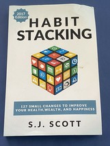 Habit Stacking 127 Small Changes to Improve your Health Wealth Paperback... - $7.46