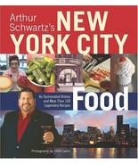 Arthur Schwartz's New York City Food: An Opinionated History and More Th... - $29.69