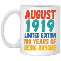 100 Year Old August Birthday Gifts Coffee Mug 11oz 15oz - $14.06+