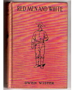Western Story RED MEN AND WHITE  by Owen Wister   4 Remington  glossies ... - $27.13