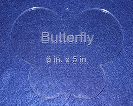 "Butterfly 6"" X 5"" - Clear ~1/4"" Thick Acrylic - $16.99"