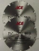 """Ace 28904  7-1/4"""" 60 Teeth Fine Cutting Steel Saw Blades 2 Blades - $4.21"""
