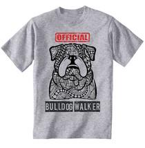 Bulldog - official walker - NEW COTTON GREY TSHIRT ALL SIZES - $21.97