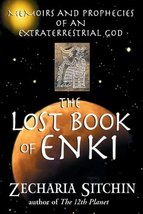 The Lost Book of Enki: Memoirs and Prophecies of an Extraterrestrial God... - $12.74