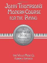 John Thompson's Modern Course for the Piano: First Grade Book [Paperback... - $9.89