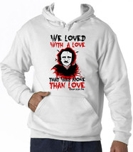 Edgar Allan Poe Love Quote - New Cotton White Hoodie - $38.79