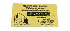 Mertes Implement Business Card Walinga Agri Vac Bowbells North Dakota Gr... - $19.79