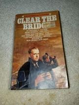 Transparent The Bridge par Richard H. O'Kane (1981, Livre de Poche) - $9.70