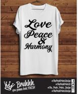 Love Peace & Harmony T Shirt Big Brother 2017 Lyrics Tumblr Hipster Unis... - $13.11