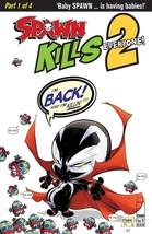 SPAWN KILLS EVERYONE TOO #1 (OF 4) CVR A  IMAGE COMICS  EST REL DATE 12/... - $3.99