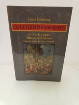 The Legends of the Jews: Moses in the Wilderness (Volume 3) by Louis Gin... - $14.91