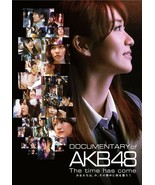 DOCUMENTARY of AKB48 Group The time has come Special Edition Japan 2014 ... - $45.00