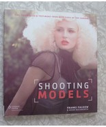 Shooting Models by Franki Falkow & Adam Duckworth Tips, Techniques, and ... - $20.00