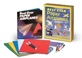 Best Ever Paper Airplanes Book & Gift Set Sterling Publishing Co., Inc. - $19.95