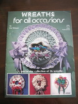 Wreaths For All Occasions Craft Book - Booklet No. 7312 - Pat Winson - 1979 - $5.00