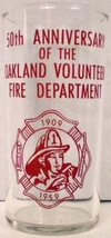 Oakland Volunteer Fire Department 50th Anniversary Glass - $15.00