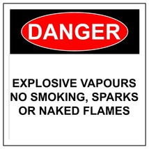 Danger Explosive Vapours No Smoking Spark Or Naked Flames Aluminum Safet... - $54.59+