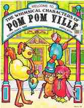 The Whimsical Characters of Pom Pom Ville Craft Book - $6.99