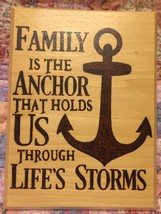 """Wooden plaque - Wood burned with """"Family is the Anchor"""" saying. 8 1/2"""" x... - $39.27"""