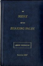 An Essay on the Shaking Palsy [Hardcover] [Jan 01, 1998] James Parkinson - $29.66