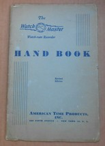 Vintage 1948 Timepiece Watch Master Hand Book WatchMaster Watch-Rate Rec... - $5.99
