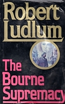The Bourne Supremacy by Robert Ludlum - $5.70