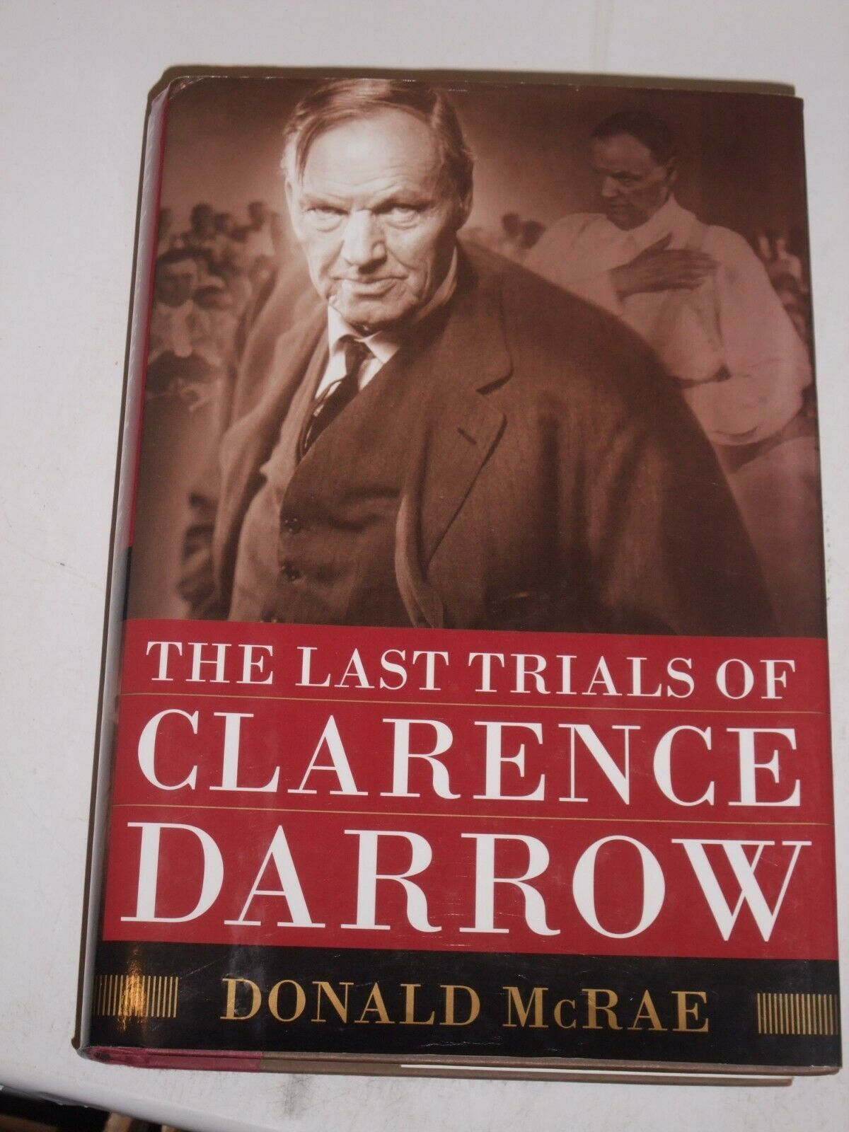 Primary image for The Last Trials of Clarence Darrow, Donald McRae, 2009 1st ed HC w/dust jacket