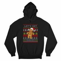 Let's Get Baked Sweatshirt Ugly Sweater Gingerbread Man 420 Marijuana Ho... - $27.07+