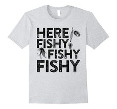 New Shirts - Here Fishy Fishy Fishy T-Shirt Funny Fisherman Shirt Men - $19.95+