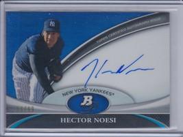 HECTOR NOESI 2011 Bowman Platinum Prospect Autograph Blue Refractor #/99... - $7.16