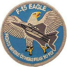 USAF F-15 Eagle Patch Fights Where Others Fear To Fly - $5.93