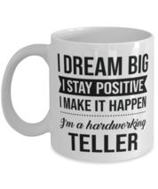 Funny Teller Coffee Mug - I Dream Big I Stay Positive I Make It Happen -... - $14.95