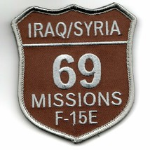 Air Force F-15E Iraq Syria 69 Missions Shield Desert Military Embroidered Patch - $18.99