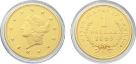 Commemorative Coin      I1516   1849 1 Dollar. - $5.99
