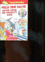 Magic School Bus Field Trip Facts Notes From Ms Frizzle's Kids Paperback... - $6.80
