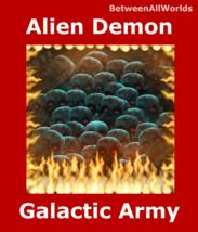 200,000 Elite Alien Demons Galactic Army Power Protection Revenge + Weal... - $179.24