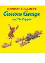 Curious George and the Puppies Rey H. A. Hardcover Book Kids - $7.91