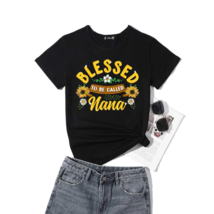 Blessed To Be Called Nana Cute Sunflower Mothers Day Gifts T-Shirt - $35.99+