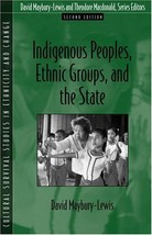 Indigenous Peoples, Ethnic Groups, and the State (2nd Edition) Maybury-Lewis, Da image 2