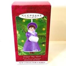 Hallmark Keepsake Ornament Porcelain Margaret Meg March by Madame Alexander 2001 - $4.99