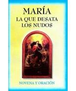 Maria la que desata los Nudos -Novena y Oracion a Virgen Desatanudos - $8.90