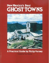 New Mexico's Best Ghost Towns - $17.95
