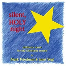 Silent, Holy Night By Donna Anderle , Mark Friedman , Janet Vogt